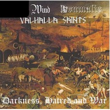 A. WIND / BRUMALIS / VALHALLA SAINTS - Darkness, Hatred and War CD