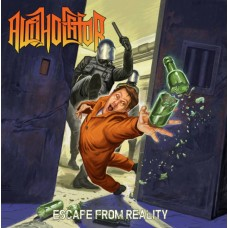 ALCHOLATOR - Escape From Reality LP