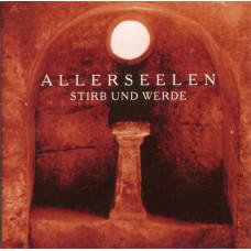 ALLERSEELEN - Stirb und Werde CD