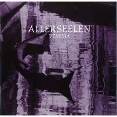ALLERSEELEN - Venezia CD