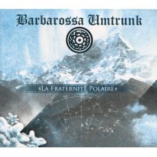 BARBAROSSA UMTRUNK - La Fraternité Polaire CD
