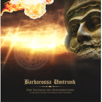 BARBAROSSA UMTRUNK - Der Talisman Des Rosenkreuzers: La Mission Secrete Du Baron Sebottendorf CD DLX