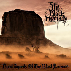 THE BLACK MORIAH - Road Agents of the Blast Furnace CD