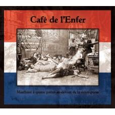 CAFÉ DE L'ENFER - Marchant À Quatre Pattes Au-devant De La Rédemption CD