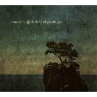 CAWATANA - Decline of Privileges CD EP