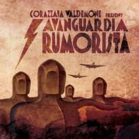 CORAZZATA VALDEMONE - Avanguardia Rumorista CD