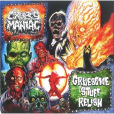 """CROPSY MANIAC / GRUESOME STUFF RELISH - Cropsy Maniac / Gruesome Stuff Relish 7""""EP"""