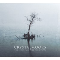 CRYSTALMOORS – The Mountain Will Forgive Us 2CD