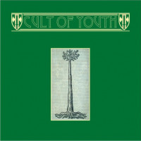 CULT OF YOUTH - A Stick to Bind, A Seed to Grow CD