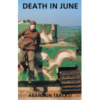 DEATH IN JUNE - Abandon Tracks! MC