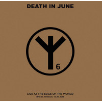 DEATH IN JUNE - Live At The Edge Of The World 2LP