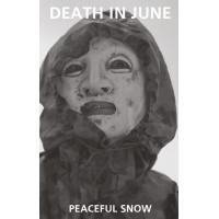 DEATH IN JUNE - Peaceful Snow MC