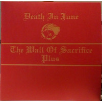 "DEATH IN JUNE - The Wall Of Sacrifice Plus CD+7""EP"