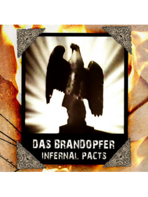 DAS BRANDOPFER - Infernal Pacts CDR