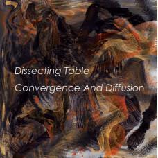 DISSECTING TABLE | MARC HURTADO – Convergence And Diffusion | Hurt LP