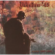 DRESDEN '45 - Archiv 1993-1999 CD