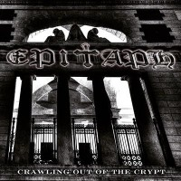 EPITAPH - Crawling Out Of The Crypt 2LP