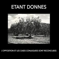 ETANT DONNES - L'Opposition Et Les Cases Conjuguées Sont Réconciliées CD