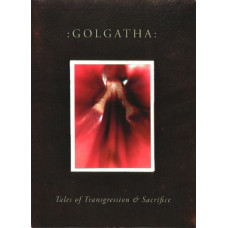 :GOLGATHA: - Tales of Transgression and Sacrifice CD