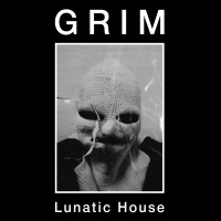 GRIM - Lunatic House LP lim.75 - SOLD OUT !!!
