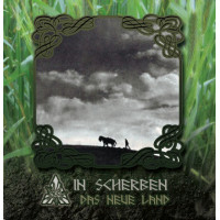 IN SCHERBEN - Das Neue Land CD
