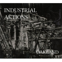 VA - Industrial Aktions - Oakland CD