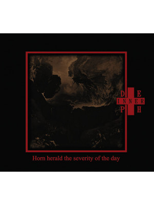 INNER DEPTH ‎- Horn Herald The Severity Of The Day CD