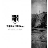 KAZERIA - Nihilist Militant [Explorations 2003-2007] CD