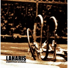 LAHARIS - Unpolitical Alchemy CD