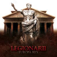 LEGIONARII - Europa Rex CD