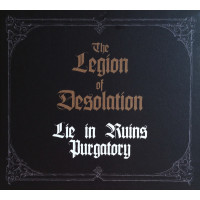 LIE IN RUINS / PURGATORY - The Legion Of Desolation CD