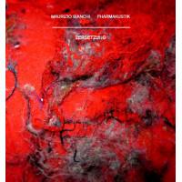 MAURIZIO BIANCHI & PHARMAKUSTIK - Zersetzung CD