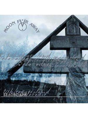 MOON FAR AWAY - Belovodie CD