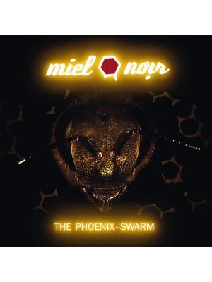 MIEL NOIR - The Phoenix-Swarm CD