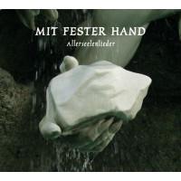 VA - Mit Fester Hand - Allerseelenlieder CD