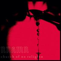 NNHMN - Church Of No Religion CD