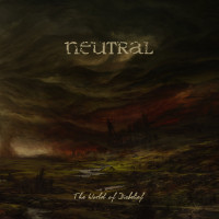 NEUTRAL - The World of Disbelief LP