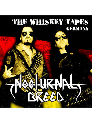 NOCTURNAL BREED - The Whiskey Tapes - Germany CD