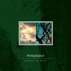 PETER ULRICH - Pathways and Dawns LP