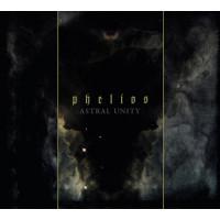 PHELIOS - Astral Unity CD