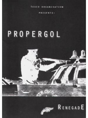 PROPERGOL - Renegade CD