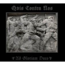 QUIS CONTRA NOS - Ad Gloriam Duco CDR