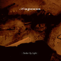 RAPOON - Darker By Light CD