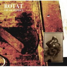 ROTAT - Grease District CD
