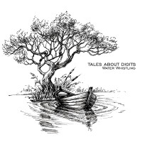 TALES ABOUT DIGITS - Water Whistling CD