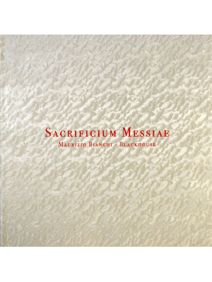 MAURIZIO BIANCHI / BLACKHOUSE - Sacrificium Messiae LP (deluxe edition)