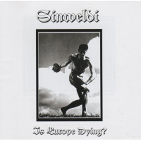 SINWELDI - Is Europe Dying? CD