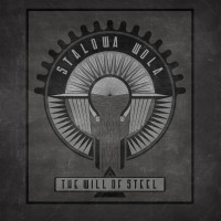 STALOWA WOLA - The Will of Steel LP
