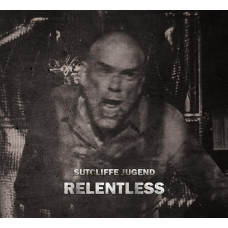 SUTCLIFFE JÜGEND - Relentless 4CD