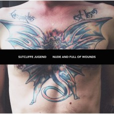 SUTCLIFFE JUGEND - Nude And Full Of Wounds CD